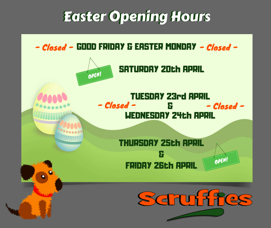 Easter Opening Hours Image: - Good Friday & Easter Monday (Closed) - Saturday 20th April (Open) - Tuesday 23rd & Wednesday 24th (Closed) - Thursday 25th & Friday 26th (Open)